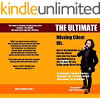 The Ultimate Missing Client Kit: How To Get Hundreds of Missing Clients Back Into Your Salon (English Edition)