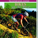 Bikes on the Move, Willow Clark, 1435893344