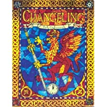 Changeling-The Dreaming: A Storytelling Game of Modern Fantasy