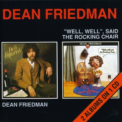 Dean Friedman / Well Well Said the Rocking Chair by Chiswick