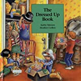 Dressed up Book, Kathy Stinson, 1550371045