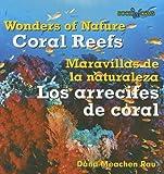 Coral Reefs/Los Arrecifes de Coral, Dana Meachen Rau, 0761428291
