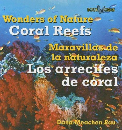 Download Coral Reefs/Los Arrecifes de Coral (Wonders of Nature (Bilingual)) (English and Spanish Edition) ebook