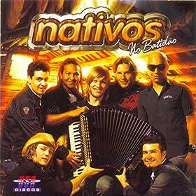 Amazon.com: Pega Fogo Cabaré: The Nativos: MP3 Downloads