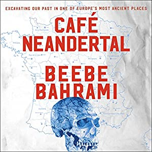 Cafe Neandertal Audiobook