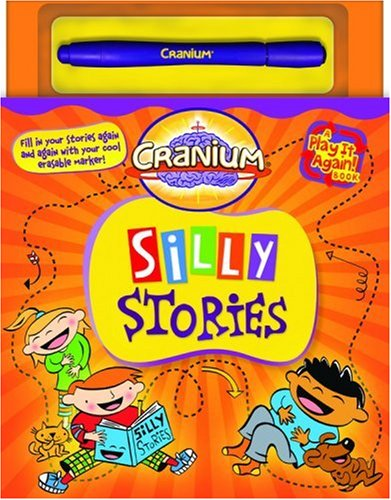 Cranium Silly Stories (A Play It Again Book) by L,B Kids