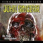 Dr. Tods Höllenfahrt (John Sinclair Classics 25) | Jason Dark