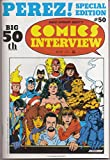 Comics Interview 50 - George Perez Special