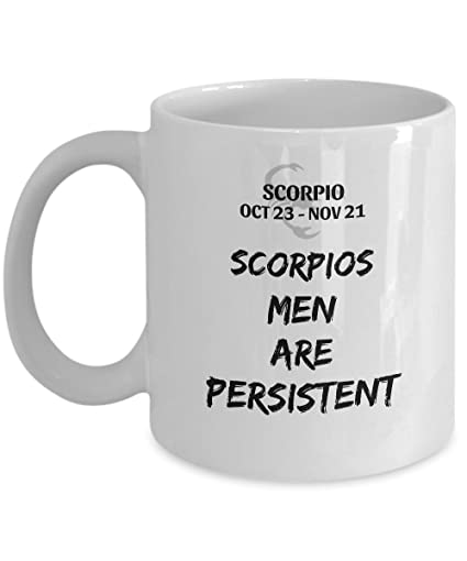 STHstore Quot SCORPIOS MEN ARE PERSISTENT For OCT 23