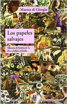 Book Los Papeles Salvajes