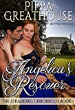 Angelica's Rescuer (The Strasburg Chronicles Book 1)