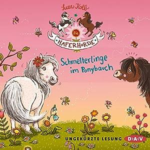 Schmetterlinge im Ponybauch (Die Haferhorde 4) Hörbuch
