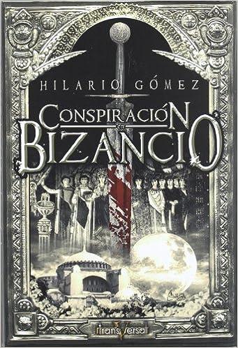 Book Conspiracion en Bizancio/ Conspiracy in Bizancio (Transversal) (Spanish Edition)
