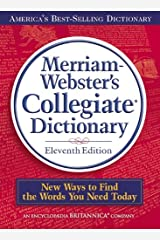 Merriam-Webster's Collegiate Dictionary, 11th Edition Kindle Edition