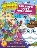 Buster's Lost Moshlings: A Search-And-Find Book. (Moshi Monsters)