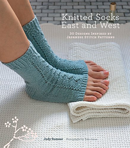 - Knitted Socks East and West: 30 Designs Inspired by Japanese Stitch Patterns