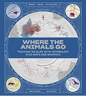 Amazon nowherelands an atlas of vanished countries 1840 1975 where the animals go tracking wildlife with technology in 50 maps and graphics fandeluxe Choice Image