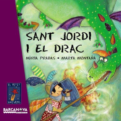 Sant Jordi I El Drac (El Petit Univers) (Catalan Edition)