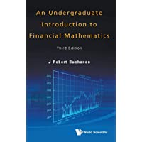 Undergraduate Introduction To Financial Mathematics, An (Third Edition)
