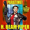 Paratime!: Collected Paratime Stories Audiobook by H. Beam Piper Narrated by Craig Allen