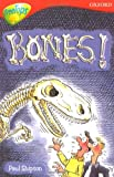 Oxford Reading Tree: Level 13: TreeTops More Stories A: Bones (Treetops Fiction)