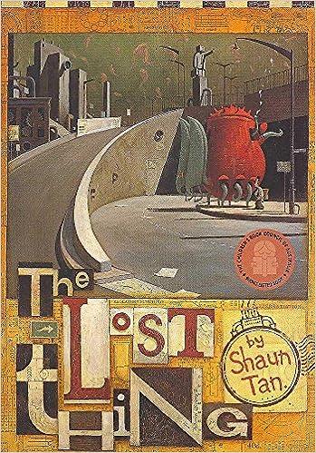 Lost Thing: Amazon.co.uk: Tan, Shaun, Tan, Shaun: Books
