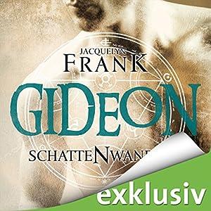 Gideon (Schattenwandler 2) Hörbuch