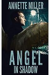 Angel in Shadow (Angel Haven) Paperback