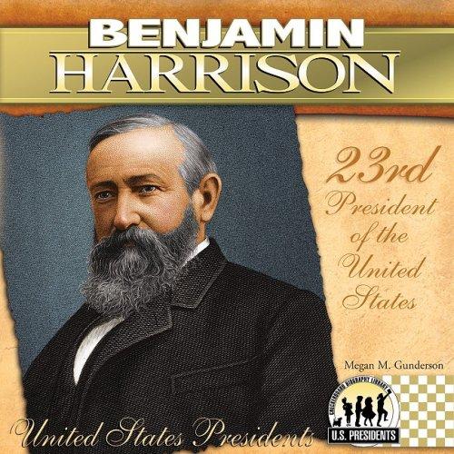 Benjamin Harrison (The United States Presidents) pdf epub