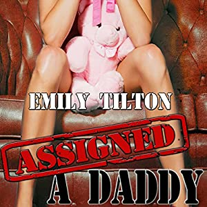 Assigned a Daddy Audiobook