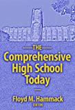 The Comprehensive High School Today, Floyd M. Hammack and Floyd Hammack, 0807744557