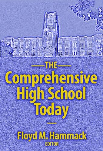 The Comprehensive High School Today (School Reform, 40)