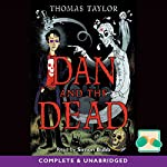 Dan and the Dead | Thomas Taylor
