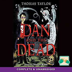Dan and the Dead Audiobook