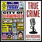 img - for The Chesapeake Today: All Crime All The Time, Volume 11, No 1 book / textbook / text book