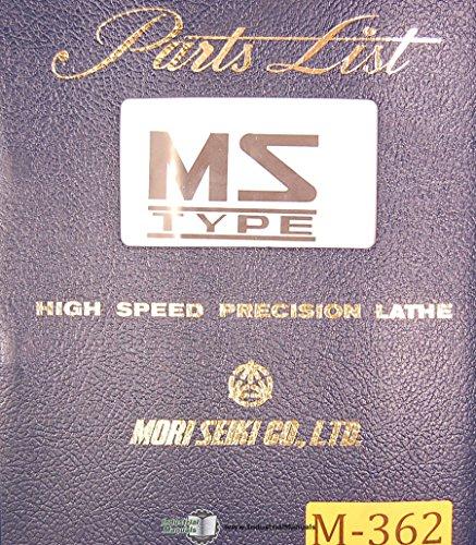 Mori Seiki MS S & G Type Lathe, Parts List -