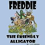 Freddie the Friendly Alligator | Lyn Moon