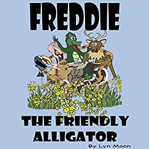 Freddie the Friendly Alligator Audiobook