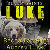 Luke: Bearly Saints, Book 3 | Becca Fanning