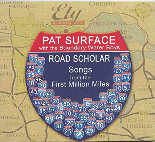 Pat Surface with the Boundary Water Boys Road Scholar