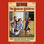 The Yellow House Mystery: The Boxcar Children Mysteries #3 | Gertrude Chandler Warner