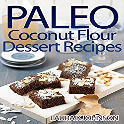 Paleo Coconut Flour Dessert Recipes