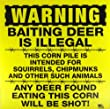 "WARNING: Baiting Deer Is Illegal - 11"" x 11"" Plastic Yellow Sign by Made In The USA"