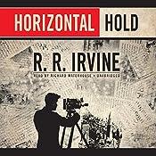 Horizontal Hold: The Robert Christopher Series, Book 3 | Robert R. Irvine