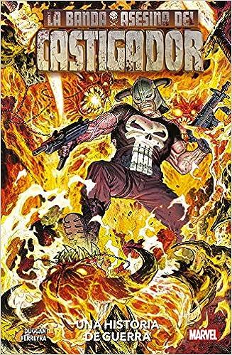 La Banda Asesina del Castigador. Una historia de guerra: Amazon.es: Gerry Duggan, Juan Ferreyra, Gerry Duggan, Juan Ferreyra: Libros