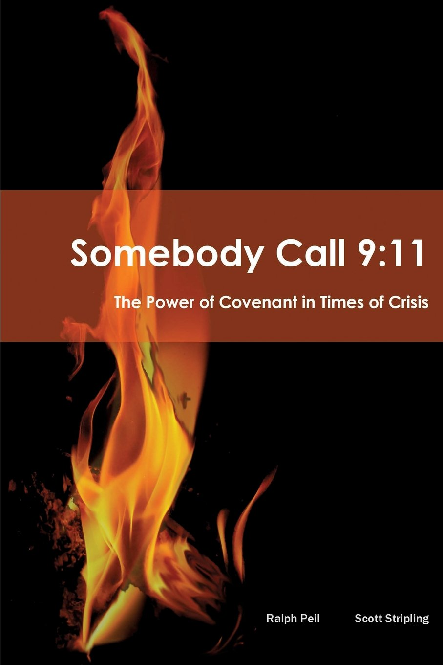 Somebody Call 9:11, by Ralph Peil and Scott Stripling