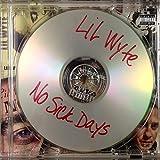 No Sick Days [Explicit]