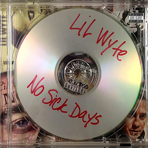 No Sick Days [Explicit]