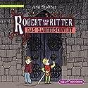 Das Zauberschwert (Robert und die Ritter 1) Hörbuch von Anu Stohner Gesprochen von: Katharina Thalbach