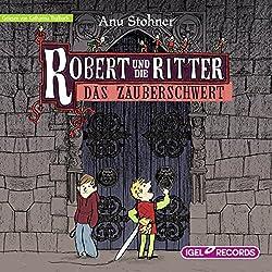 Das Zauberschwert (Robert und die Ritter 1)